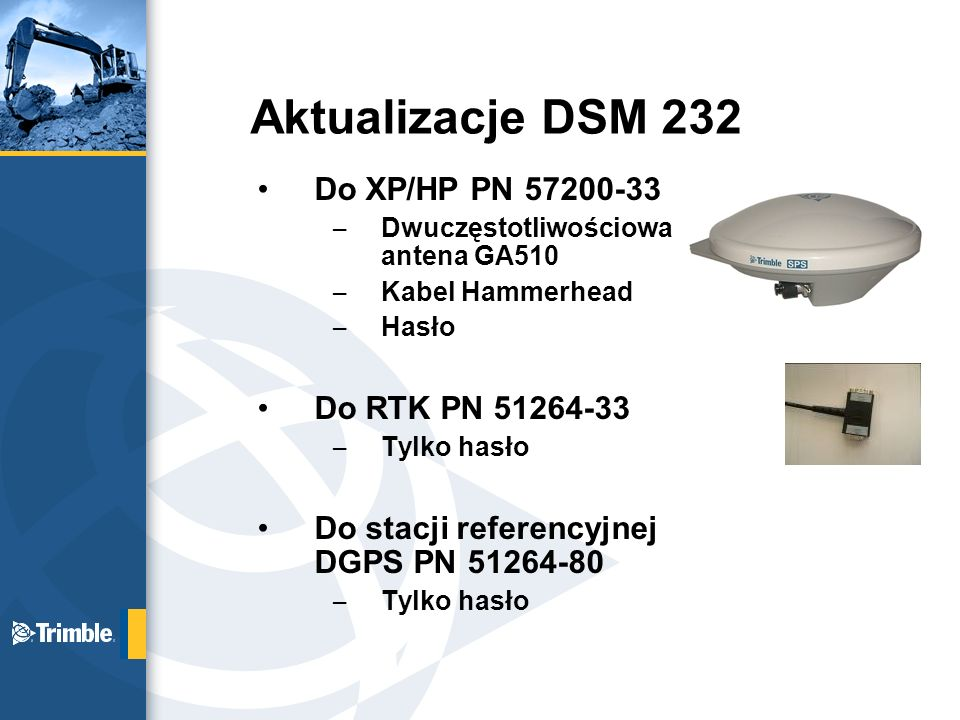 Aktualizacje DSM 232 Do XP/HP PN Do RTK PN
