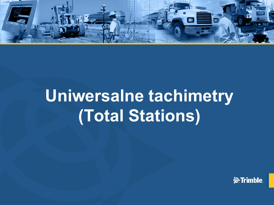 Uniwersalne tachimetry (Total Stations)