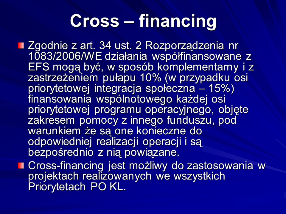 Cross – financing