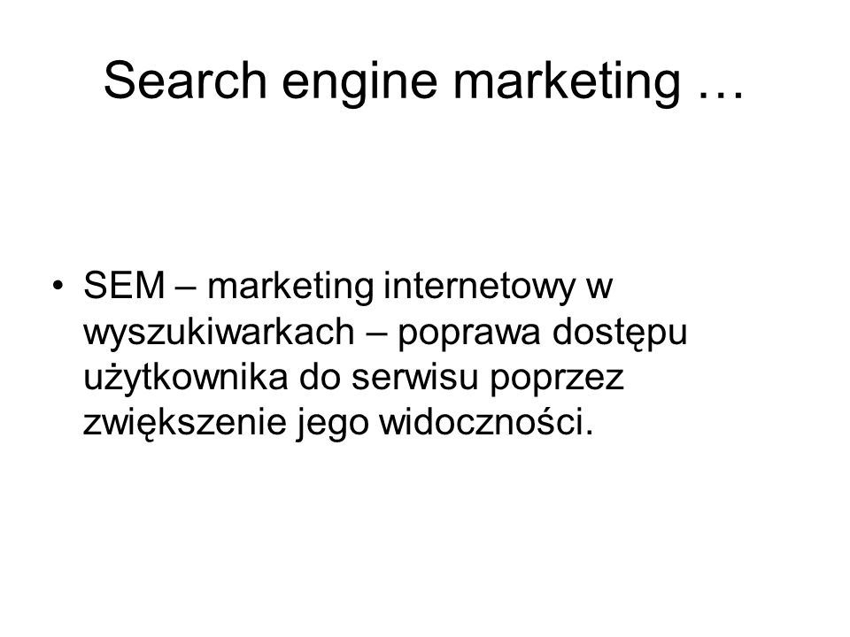 Search engine marketing …