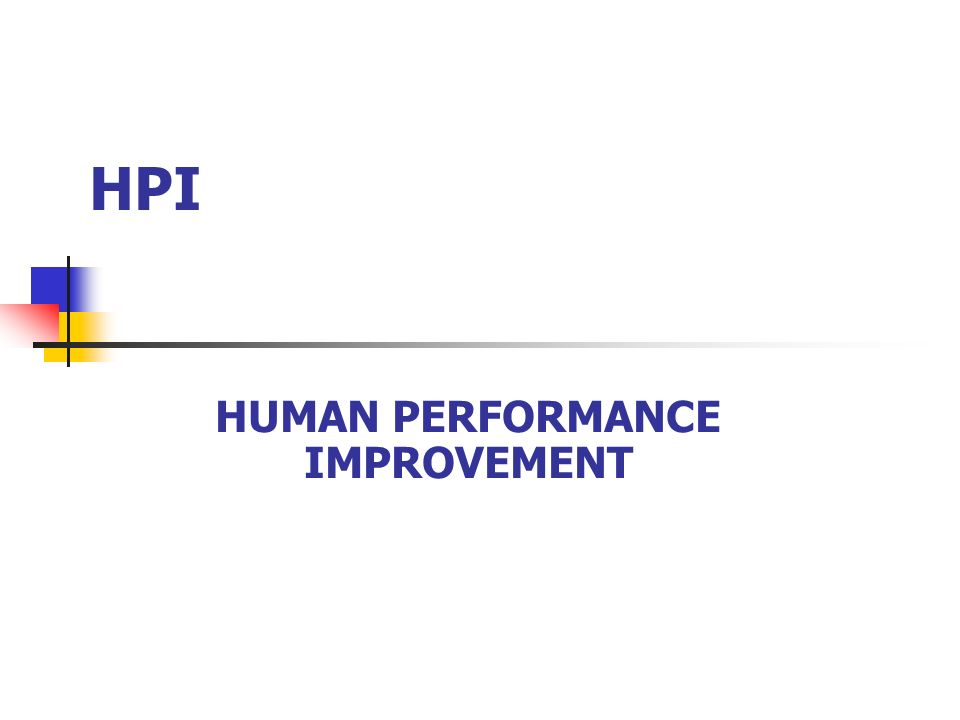 HUMAN PERFORMANCE IMPROVEMENT