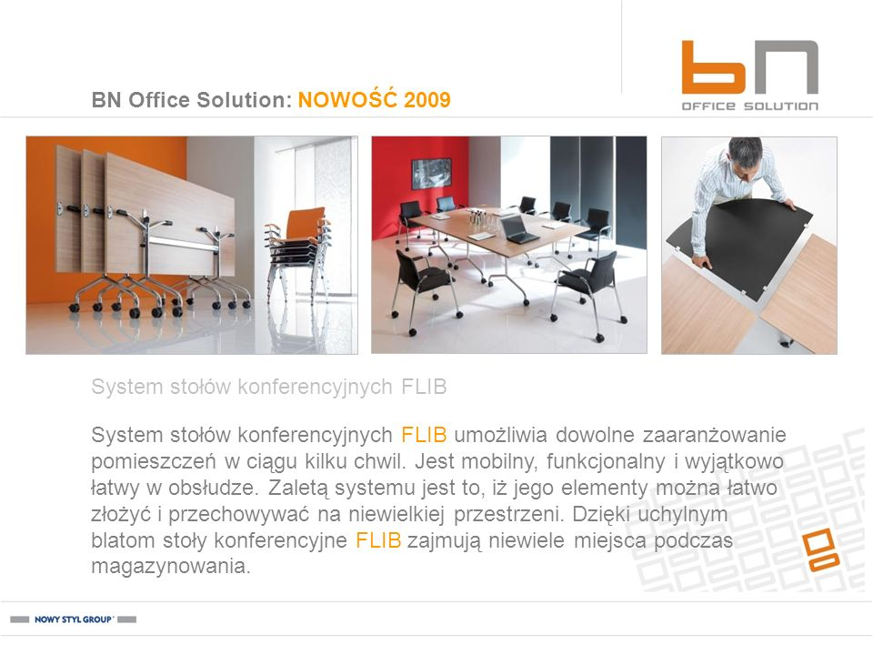 BN Office Solution: NOWOŚĆ 2009