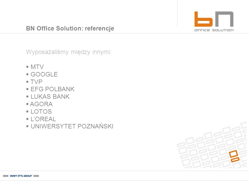BN Office Solution: referencje